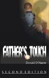 Father's Touch: A Survivor's Memoir of Sexual Abuse & Faith