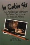 In Cabin Six: An Anthology of Poetry by Male Survivors of Sexual Abuse