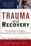 Trauma and Recovery: The Aftermath of Violence – From Domestic Abuse to Political Terror